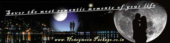 HONEYMOON PACKAGES: Let Romance Fill The Air